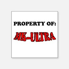 Property of MK-ULTRA Square Sticker