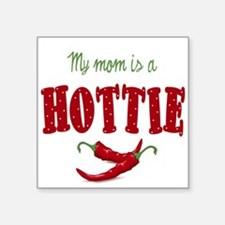 My Mom is a Hottie Chili Peppers Square Sticker