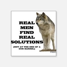 """""""Real Men Find Real Solutions Square Sticker"""