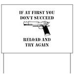 Reload Gun Black.png Yard Sign