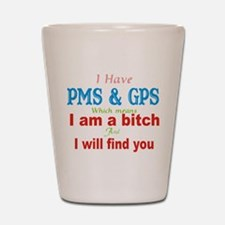 PMS and GPS.png Shot Glass