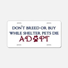 Dont Breed Sticker.png Aluminum License Plate