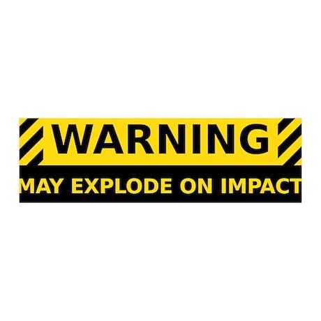 May Explode On Impact 42x14 Wall Peel