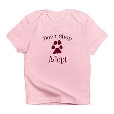 Don't Shop Adopt Infant T-Shirt