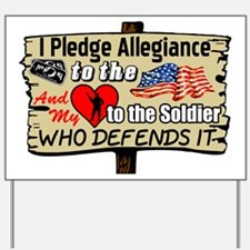 """I Pledge Allegiance"" Yard Sign"