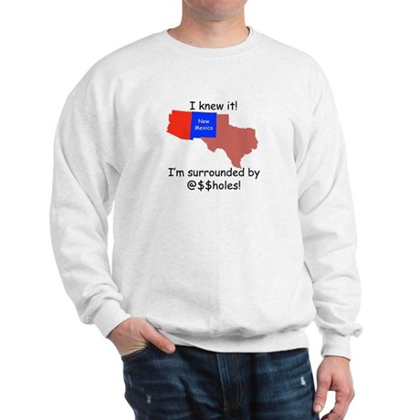 I Knew It! Sweatshirt