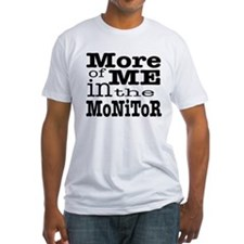 More of Me T-Shirt