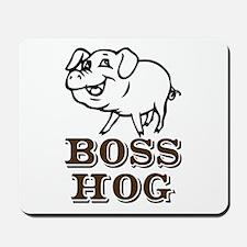 Boss Hog Mousepad