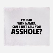 Call You Asshole Throw Blanket