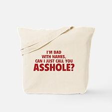 Call You Asshole Tote Bag