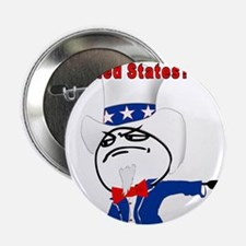 "You Dont Like The U.S.? 2.25"" Button"