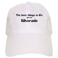 Silverado: Best Things Baseball Cap