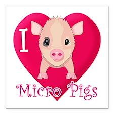 I Love Micro Pigs Square Car Magnet