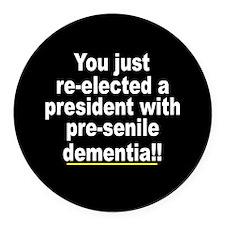 Dementia Anti-Bush Magnet