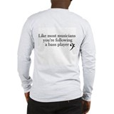 Bass player Long Sleeve T-shirts