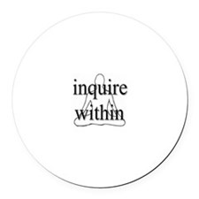 Inquire Within Magnet