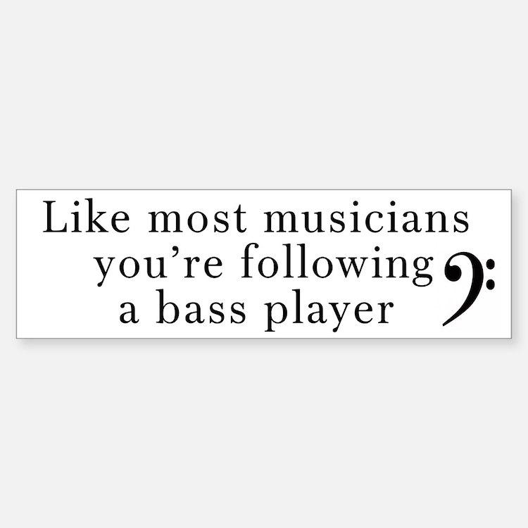 Bass Player Bumper Bumper Sticker