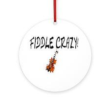 Crazy Fiddler! Ornament (Round)