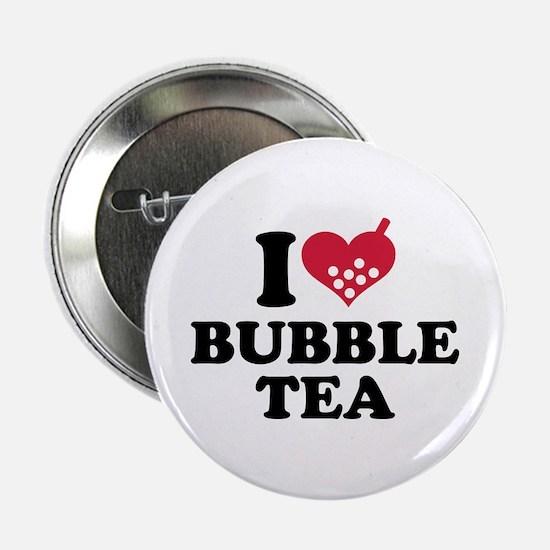 """I love Bubble Tea 2.25"""" Button"""