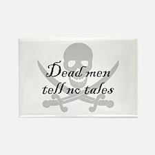 Dead men tell no tales Rectangle Magnet