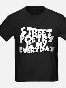 Street Poetry Is My Everyday T