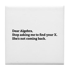 Dear Algebra Tile Coaster