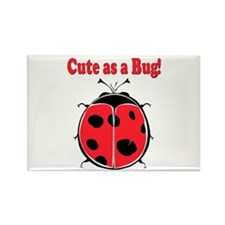Cute as a Bug! Rectangle Magnet