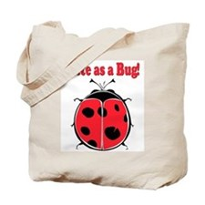 Cute as a Bug! Tote Bag