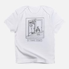 I Found Jesus!.jpg Infant T-Shirt