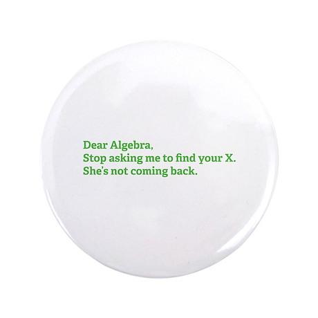 "Dear Algebra 3.5"" Button"