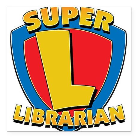 Super Librarian Square Car Magnet