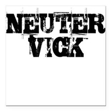 Neuter Vick Square Car Magnet