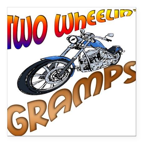 TWO WHEELIN' GRAMPS Square Car Magnet