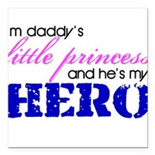 Daddy's little princess Square Car Magnet