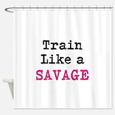 Train Like A Savage Shower Curtain