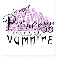 Princess to Vampire Square Car Magnet
