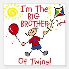 I'm The Big Brother of Twins Square Car Magnet