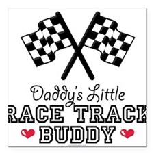 Daddy's Little Race Track Buddy Square Car Magnet