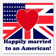 Married to an American Square Car Magnet