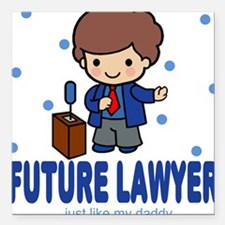 Future Lawyer like Daddy Baby Square Car Magnet