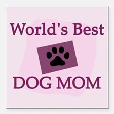 World's Best Dog Mom Square Car Magnet