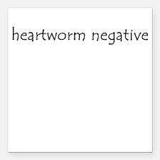 heartworm negative Square Car Magnet