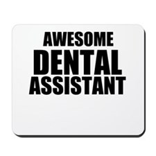 Awesome dental assistant Mousepad