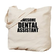 Awesome dental assistant Tote Bag
