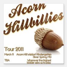 Acorn Hillbillies Square Car Magnet