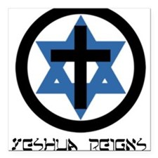 """""""Yeshua Reigns"""" Square Car Magnet (Female Fit)"""