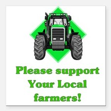 Please Support Your Local Far Square Car Magnet