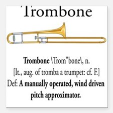 Trombone Pitch Approxomator Square Car Magnet
