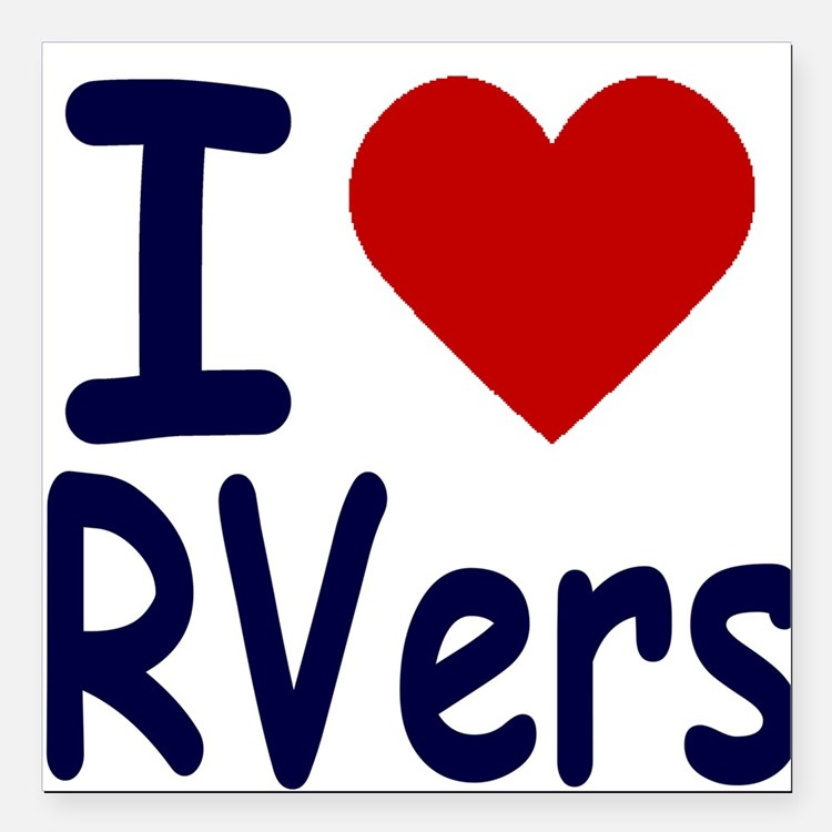I Love (Heart) RVers Square Car Magnet