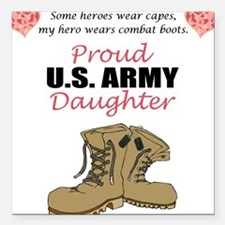 Proud US Army Daughter Square Car Magnet